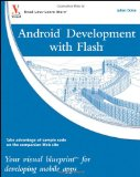 Portada de ANDROID(TM) DEVELOPMENT WITH FLASH: YOUR VISUAL BLUEPRINT(TM) FOR DEVELOPING MOBILE APPS