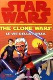Portada de LE VIE DELLA FORZA. THE CLONE WARS. STAR WARS: 3 (FREEWAY)