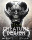 Portada de ZBRUSH CREATURE DESIGN: CREATING DYNAMIC CONCEPT IMAGERY FOR FILM AND GAMES
