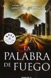 Portada de PALABRA DE FUEGO, LA (BESTSELLER (DEBOLSILLO))