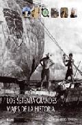 Portada de LOS SETENTA GRANDES VIAJES DE LA HISTORIA