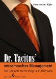 Portada de DR. TACITUS' VERSAMMELTES MANAGEMENT: VON GIER, GELD, MACHT, INTRIGE, UND GRÖSSENWAHN