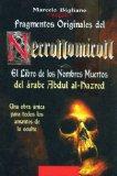 Portada de FRAGMENTOS ORIGINALES DEL NECRONOMICON: EL LIBRO DE LOS NOMBRES MUERTOS DEL ARABE ABDUL AL-HAZRED