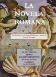 Portada de LA NOVELA ROMANA: EL SATIRICON; EL ASNO DE ORO