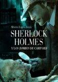 Portada de SHERLOCK HOLMES Y LOS ZOMBIS DE CAMFORD