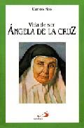 Portada de VIDA DE SOR ANGELA DE LA CRUZ