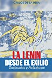 Portada de LA LENIN DESDE EL EXILIO: TESTIMONIOS Y REFLEXIONES