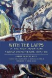 Portada de WITH THE LAPPS IN THE HIGH MOUNTAINS: A WOMAN AMONG THE SAMI, 1907-1908