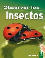 Portada de OBSERVAR LOS INSECTOS (GUIAS DE BOLSILLO)