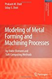Portada de MODELING OF METAL FORMING AND MACHINING PROCESSES: BY FINITE ELEMENT AND SOFT COMPUTING METHODS (ENGINEERING MATERIALS AND PROCESSES) BY PRAKASH MAHADEO DIXIT (22-OCT-2010) PAPERBACK