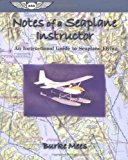 Portada de NOTES OF A SEAPLANE INSTRUCTOR: AN INSTRUCTIONAL GUIDE TO SEAPLANE FLYING (ASA TRAINING MANUALS) BY BURKE MEES (1998-06-28)