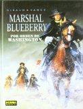 Portada de MARSHAL BLUEBERRY Nº 31:  POR ORDEN DE WASHINGTON