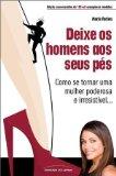 Portada de DEIXE OS HOMENS AOS SEUS PES: COMO SE TORNAR UMA MULHER PODEROSA E IRRESISTIVEL (EM PORTUGUES DO BRASIL)