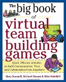 Portada de BIG BOOK OF VIRTUAL TEAMBUILDING GAMES: QUICK, EFFECTIVE ACTIVITIES TO BUILD COMMUNICATION, TRUST AND COLLABORATION FROM ANYWHERE! - EBOOK