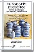 Portada de EL BOTIQUIN FILOSOFICO: RECETAS Y ESTRATEGIAS DE CONFUCIO A SCHOPENHAUER