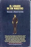 Portada de EL LEGADO DE UN MAESTRO: HOMENAJE A MANUEL SACRISTAN