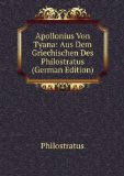 Portada de APOLLONIUS VON TYANA: AUS DEM GRIECHISCHEN DES PHILOSTRATUS (GERMAN EDITION)