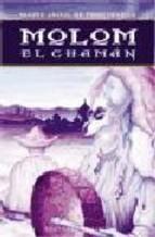 Portada de MOLOM EL CHAMAN (3ª ED.)