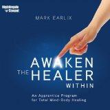 Portada de AWAKEN THE HEALER WITHIN -7 CDS & WRITABLE PDF WORKBOOK