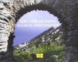 Portada de SANT PERE DE RODES, LLOC DE PELEGRINATGE (CASTELLA)