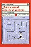 Portada de ¿CUANTA VERDAD NECESITA EL HOMBRE?