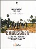 Portada de EMBOSCADA. LE LOTTE CONTADINE CONTRO LA DITTATURA IN PARAGUAY (I SAGGI)