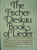 Portada de THE FISCHER-DIESKAU BOOK OF LIEDER: THE ORIGINAL TEXTS OF OVER SEVEN HUNDRED AND FIFTY SONGS