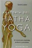 Portada de ANATOMIA DEL HATHA YOGA: UN MANUAL PARA PROFESORES, ESTUDIANTES YPRACTICANTES