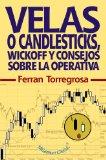 Portada de VELAS O CANDLESTICKS, WICKOFF Y CONSEJOS SOBRE LA OPERATIVA