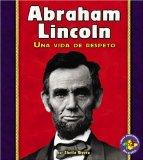 Portada de ABRAHAM LINCOLN: UNA VIDA DE RESPETO (LIBROS PARA AVANZAR)