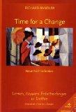 Portada de TIME FOR A CHANGE: LERNEN, BESSERE ENTSCHEIDUNGEN ZU TREFFEN. NEUE NLP-TECHNIKEN