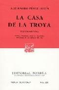 Portada de LA CASA DE LA TROYA. ESTUDIANTINA