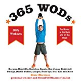 Portada de 365 WODS: BURPEES, DEADLIFTS, SNATCHES, SQUATS, BOX JUMPS, SITUPS, KETTLEBELL SWINGS, DOUBLE UNDERS, LUNGES, PUSHUPS, PULLUPS, AND MORE