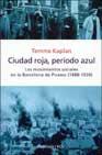 Portada de CIUDAD ROJA, PERIODO AZUL: LOS MOVIMIENTOS SOCIALES EN LA BARCELO NA DE PICASSO