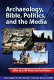 Portada de ARCHAEOLOGY, BIBLE, POLITICS, AND THE MEDIA