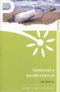 Portada de SOLIDARIDAD O SUICIDIO COLECTIVO