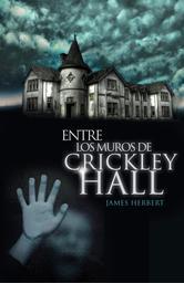 Portada de ENTRE LOS MUROS DE CRICKLEY HALL - EBOOK