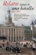 Portada de RELATOS DESPUES DE LA BATALLA 1808-1823