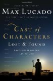Portada de CAST OF CHARACTERS: LOST AND FOUND: ENCOUNTERS WITH THE LIVING GOD