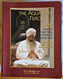 Portada de THE AQUARIAN TEACHER: INTERNATIONAL KUNDALINI YOGA TEACHER TRAINING, LEVEL 1 INSTRUCTOR BY YOGI BHAJAN (2005) HARDCOVER