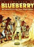 Portada de LA JUVENTUD DE BLUEBERRY: EL SENDERO DE LAS LAGRIMAS