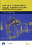 Portada de [A BRE GUIDE TO RADON REMEDIAL MEASURES IN EXISTING DWELLINGS: DWELLINGS WITH CELLARS AND BASEMENTS: A BRE GUIDE TO RADON REMEDIAL MEASURES IN EXISTING DWELLINGS] (BY: C.R. SCIVYER) [PUBLISHED: NOVEMBER, 2010]