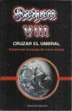 Portada de KRYON VIII. CRUZAR EL UMBRAL: COMPRENDER LA ENERGIA DEL NUEVO MILENIO