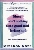 Portada de BLUES AIN'T NOTHING BUT GOOD SOUL (FIRESIDE/PARKSIDE RECOVERY BOOK)