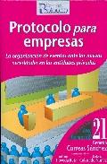 Portada de PROTOCOLO PARA EMPRESAS. LA ORGANIZACION DE EVENTOS ANTE LAS NUEVAS NECESIDADES EN LAS ENTIDADES