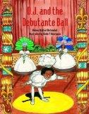 Portada de D. J. AND THE DEBUTANTE BALL (THE D.J. SERIES) BY DENISE WALTER MCCONDUIT, HENRIQUEZ, EMILE F. (2004) HARDCOVER