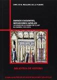 Portada de AMIGOS EXIGENTES, SERVIDORES INFIELES: LA CRISIS DE LA ORDEN DE CLUNY EN ESPAÑA (1270-1379) (BIBLIOTECA DE HISTORIA)