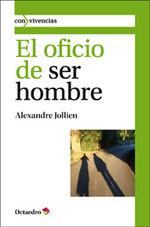 Portada de EL OFICIO DE SER HOMBRE