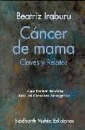 Portada de CANCER DE MAMA: CLAVES Y RELATOS