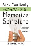 Portada de WHY YOU REALLY CAN MEMORIZE SCRIPTURE: UNDERSTAND AND UNLOCK YOUR MIND'S NATURAL ABILITY TO MEMORIZE LONG PASSAGES